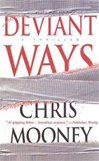 Deviant Ways | Mooney, Chris | Signed First Edition Book