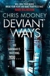 Deviant Ways | Mooney, Chris | Signed 1st Edition Thus UK Trade Paper Book