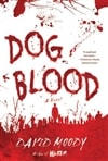 Dog Blood | Moody, David | Signed First Edition Book