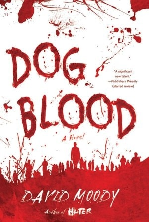 Dog Blood by David Moody