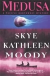 Moody, Skye Kathleen | Medusa | Signed First Edition Book