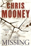 Missing, The | Mooney, Chris | Signed First Edition Book