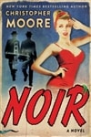 Moore, Christopher | Noir | Signed First Edition Book