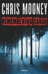 Remembering Sarah | Mooney, Chris | Signed First Edition Book