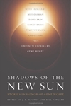 Shadows of the New Sun | Mooney, J.E. & Fawcett, Bill | Signed First Edition Book