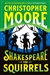 Moore, Christopher | Shakespeare for Squirrels | Signed First Edition Book