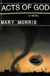 Acts of God | Morris, Mary | Signed First Edition Trade Paper Book