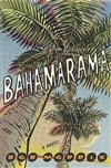 Bahamarama | Morris, Bob | Signed First Edition Book