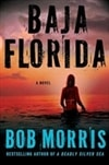Baja Florida | Morris, Bob | Signed First Edition Book