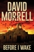 Morrell, David | Before I Wake | Signed Limited Edition Book