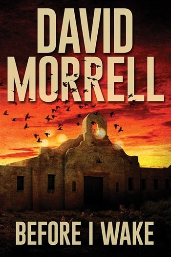 Before I Wake by David Morrell