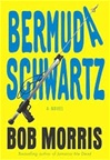 Bermuda Schwartz | Morris, Bob | Signed First Edition Book