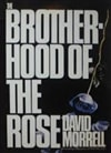 Brotherhood of the Rose, The | Morrell, David | Signed First Edition Book