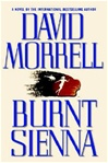 Burnt Sienna | Morrell, David | Signed First Edition Book