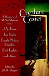Creature Cozies | Morgan, Jill M. | First Edition Book