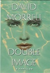 Double Image | Morrell, David | Signed First Edition Book
