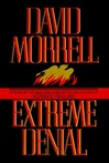 Extreme Denial | Morrell, David | Signed First Edition Book