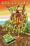 Jamaica Me Dead | Morris, Bob | Signed First Edition Book