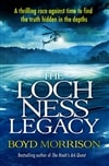 Loch Ness Legacy, The | Morrison, Boyd | Signed 1st Edition UK Trade Paper Book
