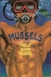 Mussels by Phillip Quinn Morris (First Edition)