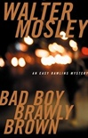 Bad Boy Brawly Brown | Mosley, Walter | Signed First Edition Book