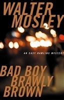 Bad Boy Brawly Brown | Mosley, Walter | Signed Later Edition Book