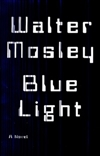 Blue Light | Mosley, Walter | Signed First Edition Book