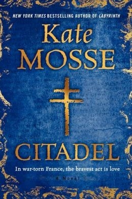 The Citadel by Kate Mosse