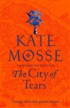 Mosse, Kate | City of Tears, The | Signed UK First Edition Book