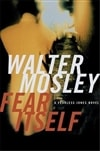 Fear Itself | Mosley, Walter | Signed First Edition Book