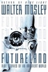 Futureland | Mosley, Walter | Signed First Edition Book