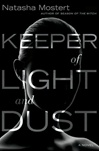 Keeper of Light and Dust | Mostert, Natasha | Signed First Edition Book