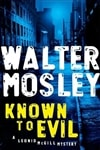 Known To Evil | Mosley, Walter | Signed First Edition Book