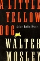 Little Yellow Dog, A | Mosley, Walter | Signed First Edition Book