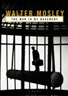 Man in My Basement, The | Mosley, Walter | Signed First Edition Book