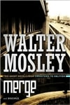 Merge/Disciple | Mosley, Walter | Signed First Edition Book