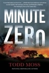 Moss, Todd | Minute Zero | Signed First Edition Book