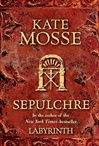 Sepulchre | Mosse, Kate | Signed First Edition Book