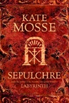Sepulchre | Mosse, Kate | Signed 1st Edition UK Trade Paper Book