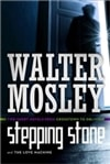 Mosley, Walter | Stepping Stone | First Edition Book