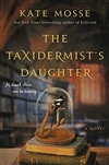 Taxidermist's Daughter, The | Mosse, Kate | Signed First Edition Book