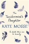 Taxidermist's Daughter, The | Mosse, Kate | Signed First Edition UK Book