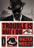 Mosley, Walter | Trouble is What I Do | Signed First Edition Copy