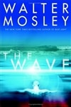 Wave, The | Mosley, Walter | Signed First Edition Book