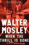 When the Thrill is Gone | Mosley, Walter | Signed First Edition Book