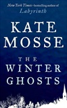 Winter Ghosts | Mosse, Kate | Signed First Edition Book