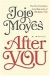 After You | Moyes, Jojo | Signed First Edition Book
