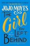 Girl You Left Behind, The | Moyes, Jojo | Signed First Edition Book