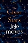 Giver of Stars, The | Moyes, Jojo | Signed First Edition UK Book