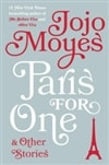 Paris for One | Moyes, Jojo | Signed First Edition Book